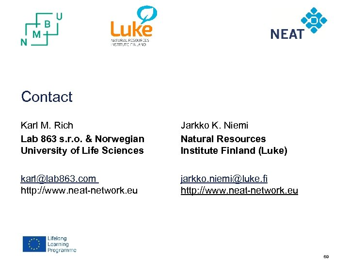 Contact Karl M. Rich Lab 863 s. r. o. & Norwegian University of Life