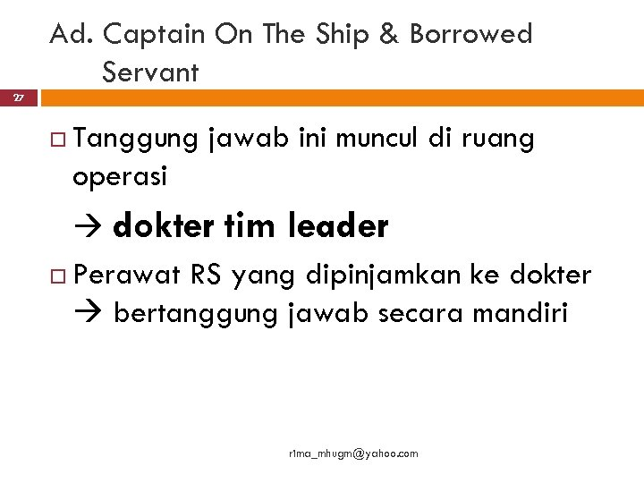 Ad. Captain On The Ship & Borrowed Servant 27 Tanggung jawab ini muncul di