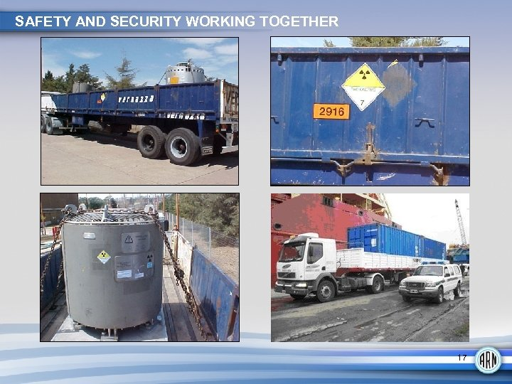 SAFETY AND SECURITY WORKING TOGETHER 17