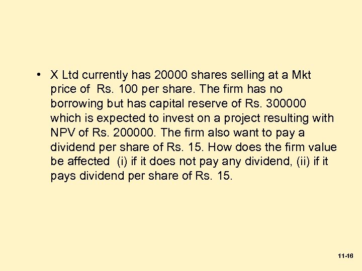 • X Ltd currently has 20000 shares selling at a Mkt price of