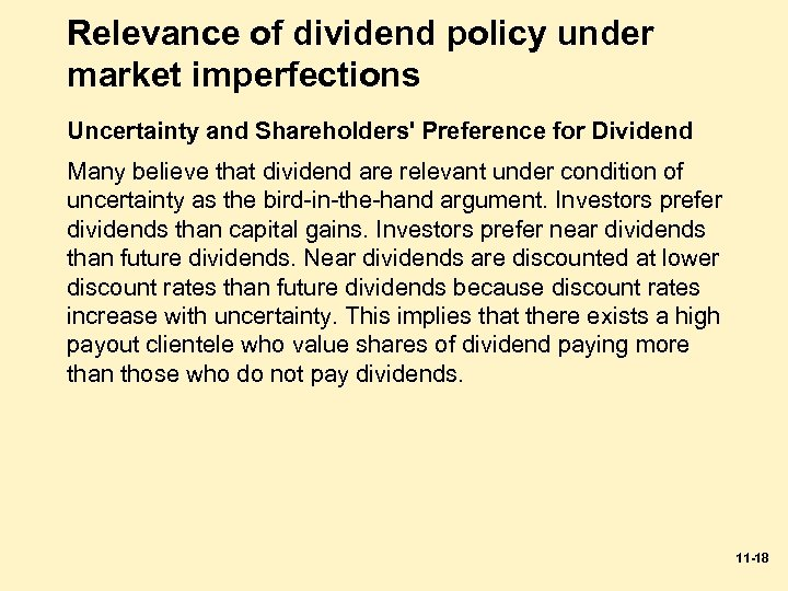 Relevance of dividend policy under market imperfections Uncertainty and Shareholders' Preference for Dividend Many