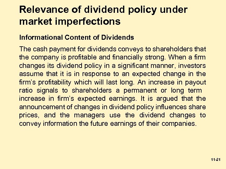 Relevance of dividend policy under market imperfections Informational Content of Dividends The cash payment