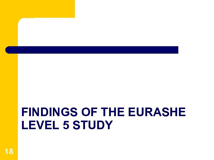 FINDINGS OF THE EURASHE LEVEL 5 STUDY 18