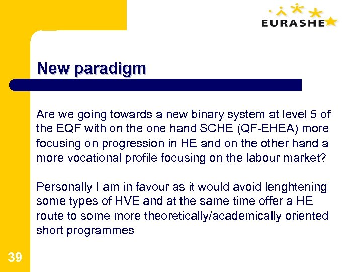 New paradigm Are we going towards a new binary system at level 5 of