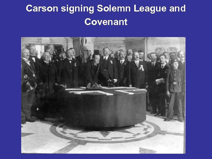 Carson signing Solemn League and Covenant