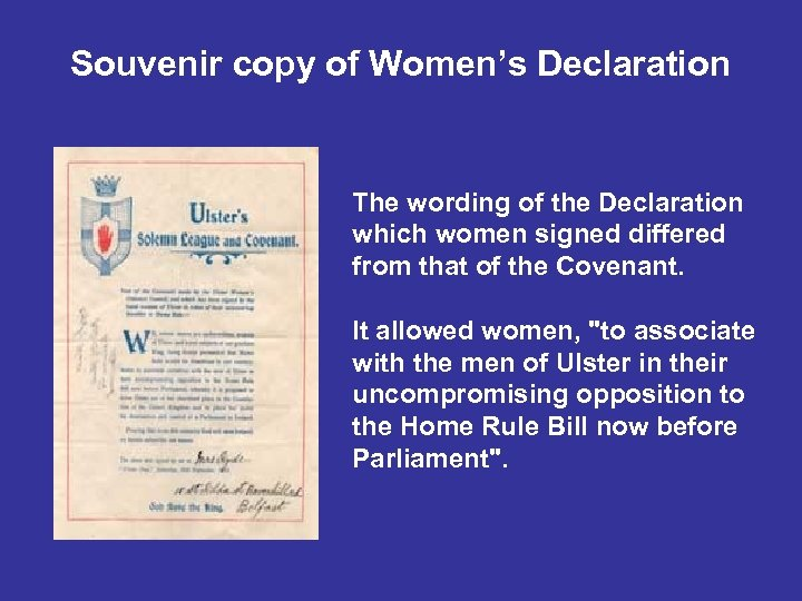 Souvenir copy of Women's Declaration The wording of the Declaration which women signed differed