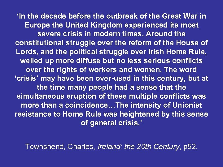 'In the decade before the outbreak of the Great War in Europe the United