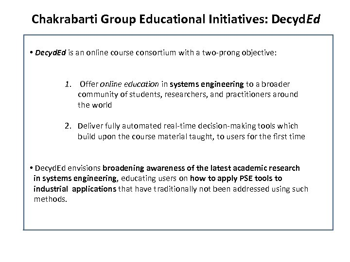 Chakrabarti Group Educational Initiatives: Decyd. Ed • Decyd. Ed is an online course consortium