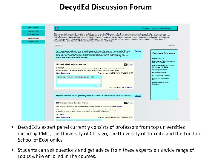 Decyd. Ed Discussion Forum § Decyd. Ed's expert panel currently consists of professors from
