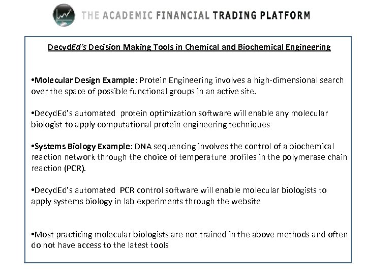 Decyd. Ed's Decision Making Tools in Chemical and Biochemical Engineering • Molecular Design Example: