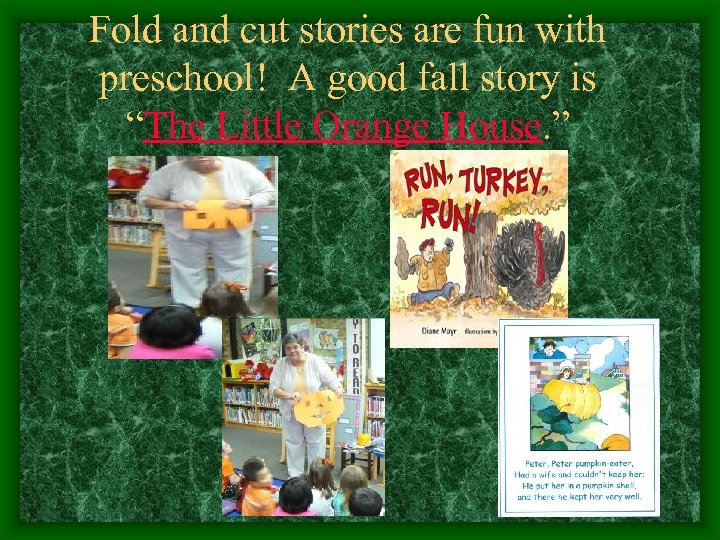 """Fold and cut stories are fun with preschool! A good fall story is """"The"""