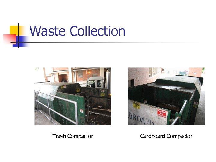 Waste Collection Trash Compactor Cardboard Compactor