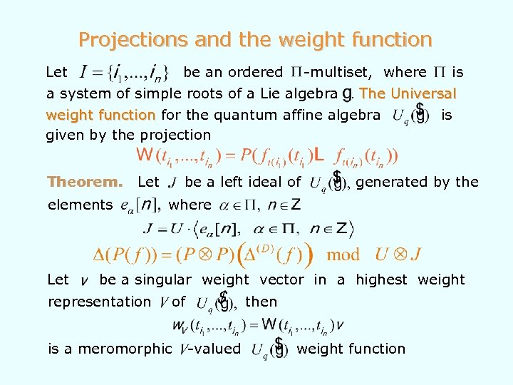 Projections and the weight function Let be an ordered -multiset, where is a system