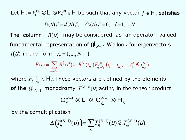 Let be such that any vector satisfies may be considered as an operator valued