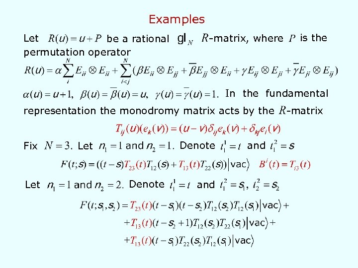 Examples Let be a rational permutation operator -matrix, where is the In the fundamental