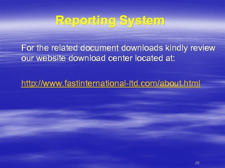 Reporting System For the related document downloads kindly review our website download center located