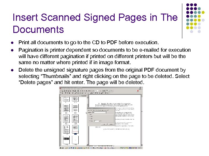 Insert Scanned Signed Pages in The Documents l l l Print all documents to