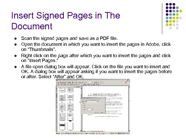 Insert Signed Pages in The Document l l Scan the signed pages and save