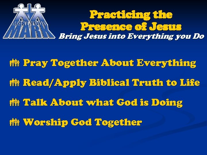 Practicing the Presence of Jesus Bring Jesus into Everything you Do Pray Together About