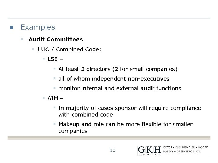 Examples § Audit Committees § U. K. / Combined Code: § LSE – §