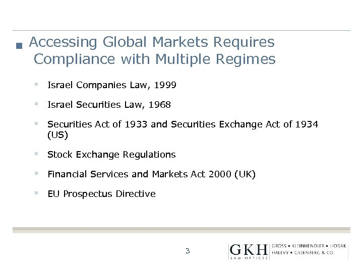 Accessing Global Markets Requires Compliance with Multiple Regimes § Israel Companies Law, 1999 §