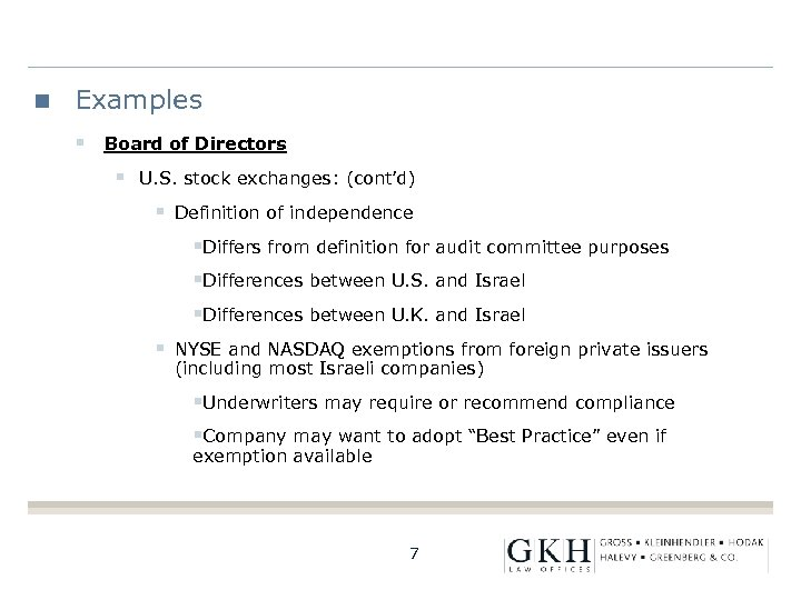Examples § Board of Directors § U. S. stock exchanges: (cont'd) § Definition of