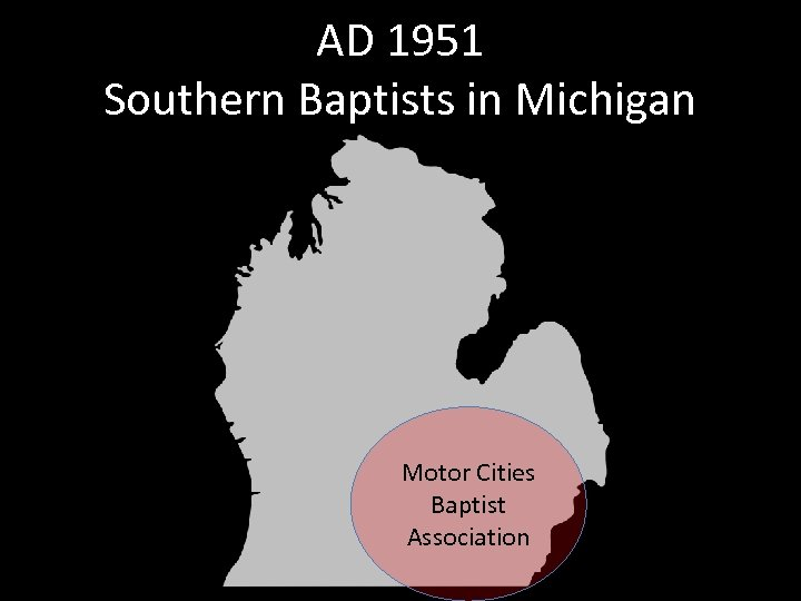 AD 1951 Southern Baptists in Michigan Motor Cities Baptist Association