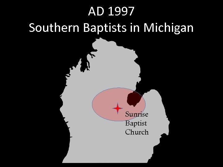 AD 1997 Southern Baptists in Michigan Sunrise Baptist Church