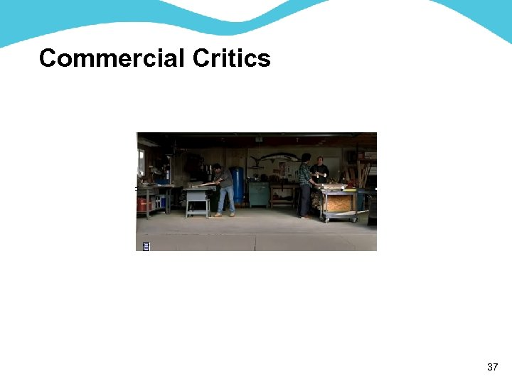 Commercial Critics 37