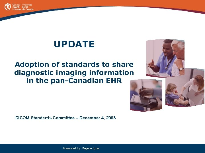 UPDATE Adoption of standards to share diagnostic imaging information in the pan-Canadian EHR DICOM