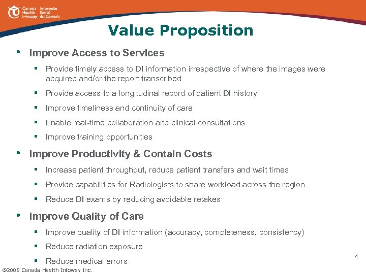 Value Proposition • Improve Access to Services § Provide timely access to DI information