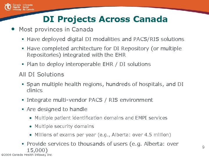 DI Projects Across Canada • Most provinces in Canada § Have deployed digital DI