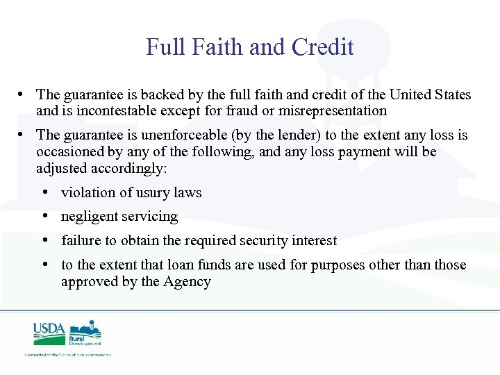Full Faith and Credit • The guarantee is backed by the full faith and