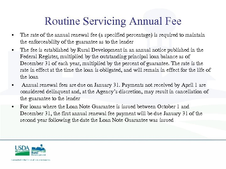Routine Servicing Annual Fee • • The rate of the annual renewal fee (a