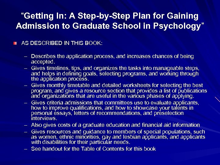 """""""Getting In: A Step-by-Step Plan for Gaining Admission to Graduate School in Psychology"""" AS"""