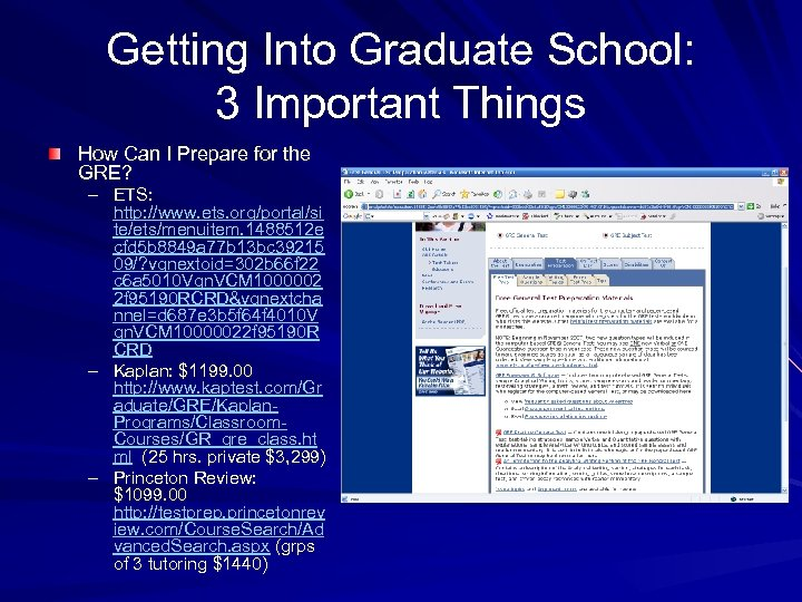 Getting Into Graduate School: 3 Important Things How Can I Prepare for the GRE?