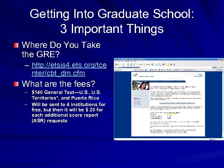 Getting Into Graduate School: 3 Important Things Where Do You Take the GRE? –