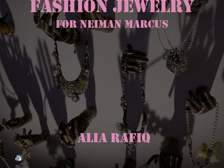 fashion Jewelry for neiman marcus alia rafiq
