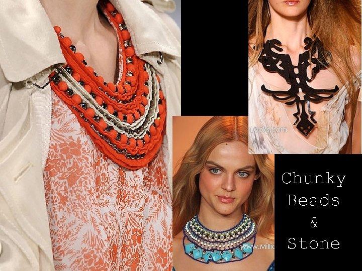 Chunky Beads & Stone