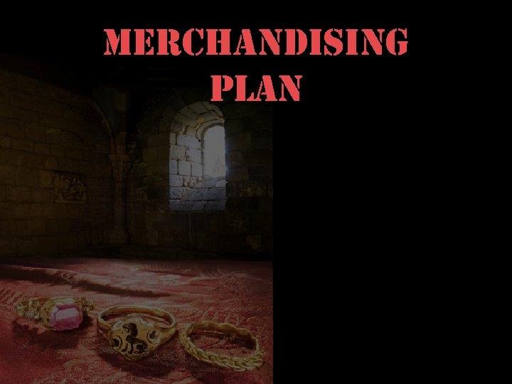 merchandising plan