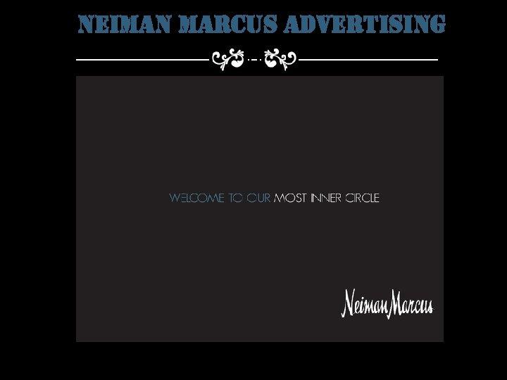 neiman marcus advertising