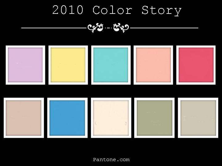 2010 Color Story Pantone. com