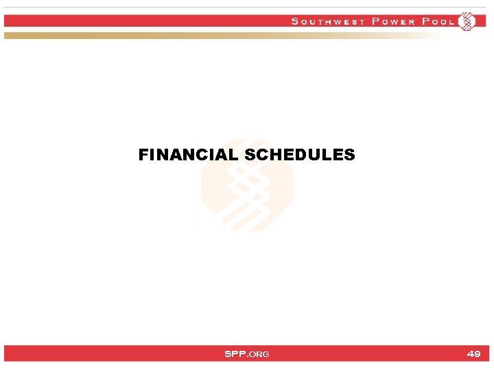 FINANCIAL SCHEDULES SPP. org 49