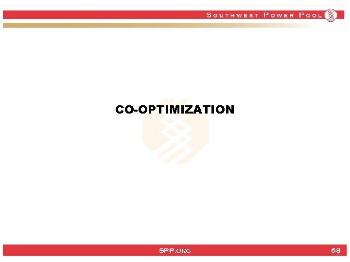 CO-OPTIMIZATION SPP. org 68