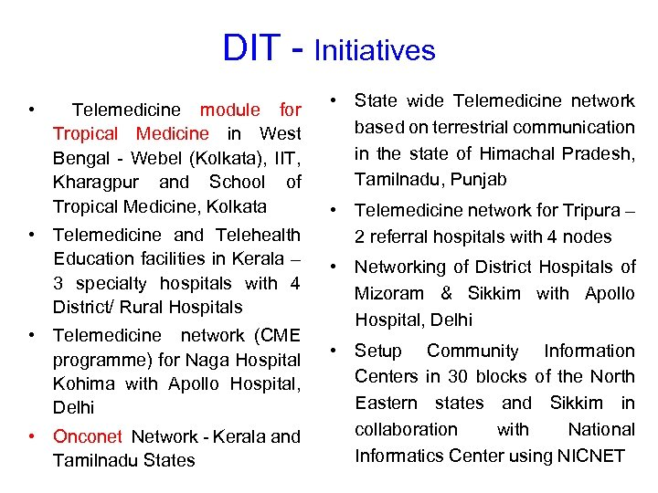 DIT - Initiatives • Telemedicine module for Tropical Medicine in West Bengal - Webel