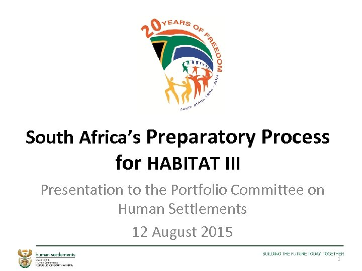 South Africa's Preparatory Process for HABITAT III Presentation to the Portfolio Committee on Human