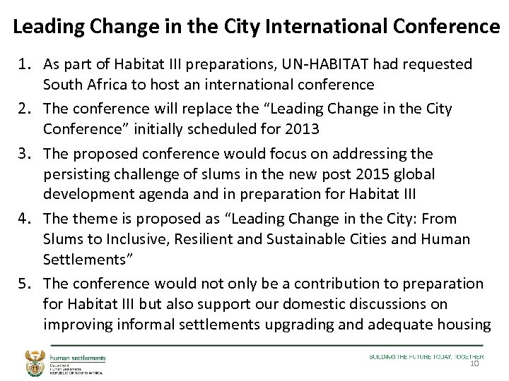Leading Change in the City International Conference 1. As part of Habitat III preparations,