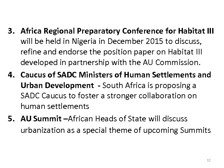 3. Africa Regional Preparatory Conference for Habitat III will be held in Nigeria in