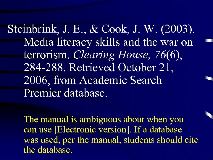 Steinbrink, J. E. , & Cook, J. W. (2003). Media literacy skills and the