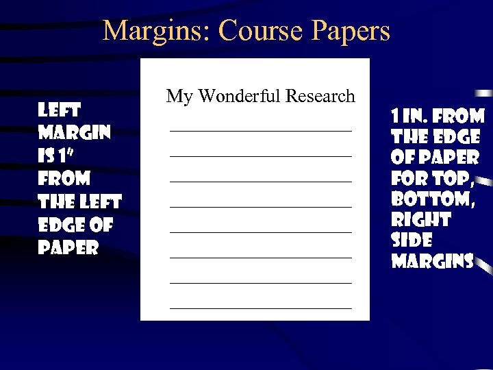 """Margins: Course Papers Left margin is 1"""" from the left edge of paper My"""
